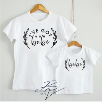 Mommy and me tshirts Ive got you